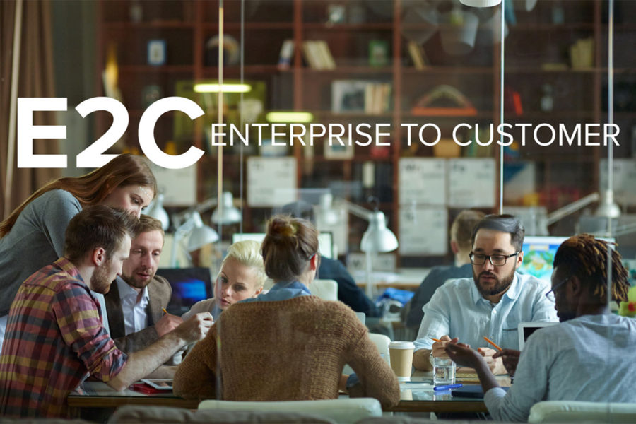 E2C Enterprise to Customer